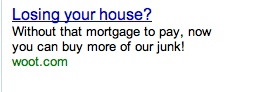 woot.com google stock ad copy losing your house