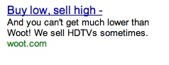 woot.com google stock ad copy buy low sell high